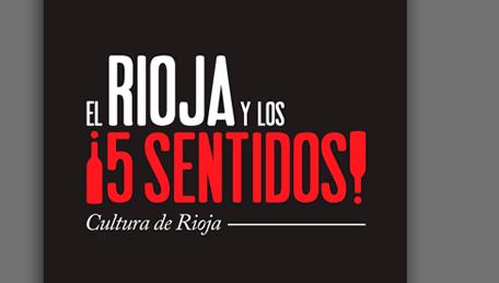 El Rioja y los 5 sentidos